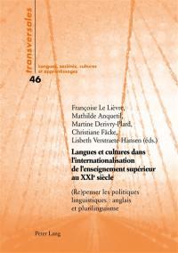 Langues et cultures dans l'internationalisation de l'enseignement supérieur au XXIe siècle