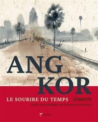 Angkor, le sourire du temps