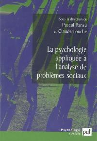 La psychologie appliquée à l'analyse de problèmes sociaux