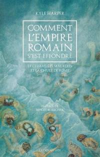 Comment l'Empire romain s'est effondré
