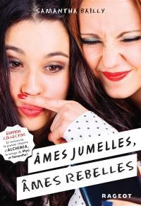 Ames jumelles, âmes rebelles