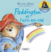 Paddington et l'arc-en-ciel