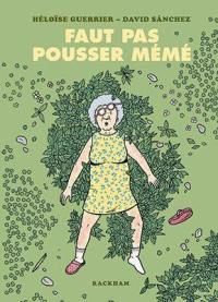 Faut pas pousser mémé : petit dictionnaire illustré des expressions françaises pure souche