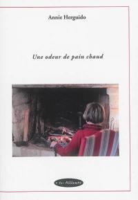 Une odeur de pain chaud : au coeur du Périgord des années cinquante