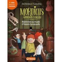 Mordicus, apprenti sorcier. Volume 6, Malédiction au Musée d'histoire surnaturelle