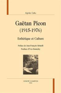 Gaëtan Picon (1915-1976) : esthétique et culture