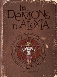 Les démons d'Alexia. Volume 1, Les démons d'Alexia