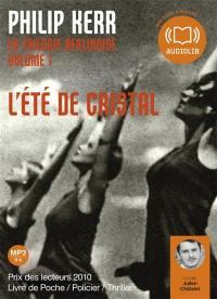 La trilogie berlinoise. Volume 1, L'été de cristal
