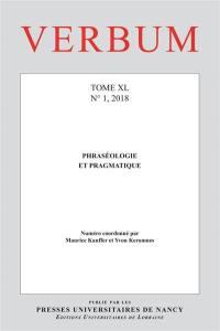 Verbum. n° 1 (2018), Phraséologie et pragmatique
