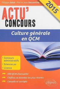Culture générale 2015 en QCM