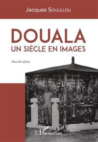 Douala : un siècle en images