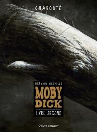 Moby Dick. Volume 2