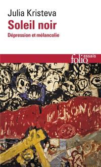 Soleil noir; Dépression et mélancolie