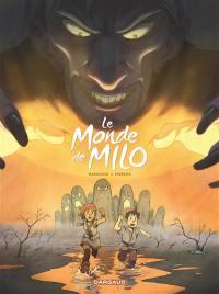 Le monde de Milo. Volume 2, Le monde de Milo