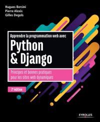Apprendre la programmation web avec Python & Django : principes et bonnes pratiques pour les sites web dynamiques