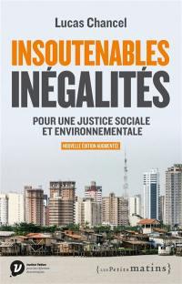 Les insoutenables inégalités : pour une justice sociale et environnementale