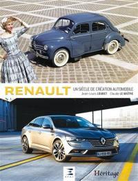 Renault : un siècle de création automobile