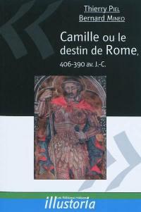 Camille ou Le destin de Rome