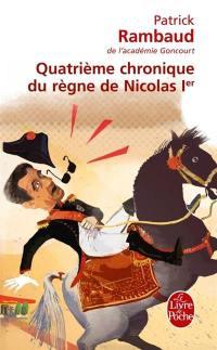Chronique du règne de Nicolas Ier, Quatrième chronique du règne de Nicolas Ier
