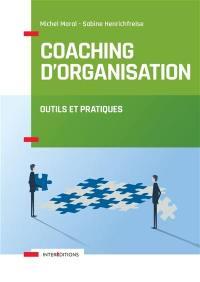 Coaching d'organisation : outils et pratiques