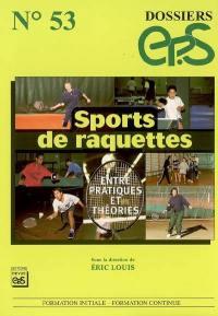 Sports de raquettes : entre pratiques et théories