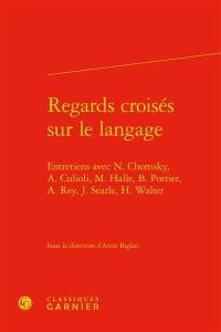 Regards croisés sur le langage
