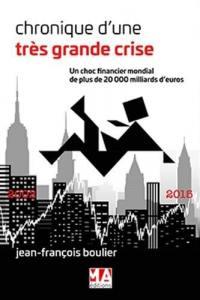 Chronique d'une très grande crise : un choc financier mondial de plus de 20.000 milliards d'euros : 2002-2015