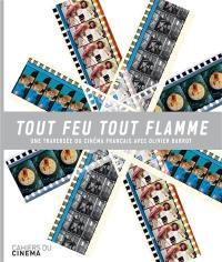 Tout feu tout flamme : une traversée du cinéma français avec Olivier Barrot