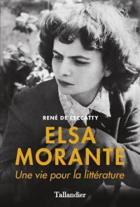 Elsa Morante : une vie pour la littérature
