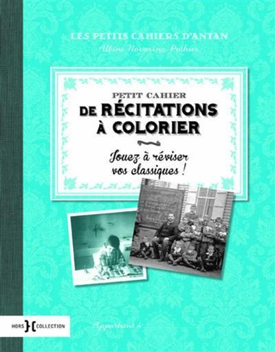 Petit cahier de poésies à colorier : jouez à réviser vos classiques !