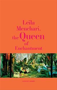 Leïla Menchari, the queen of enchantment