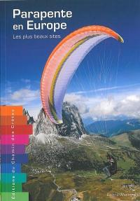 Parapente en Europe : les plus beaux sites