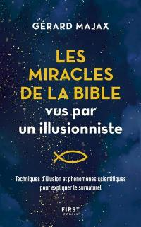 Les miracles de la Bible vus par un illusionniste