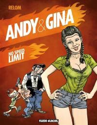 Andy et Gina. Volume 5, No speed limit