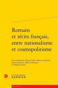 Romans et récits français, entre nationalisme et cosmopolitisme