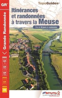 Itinérances et randonnées à travers la Meuse