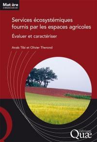 Services écosystémiques fournis par les espaces agricoles