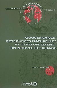 Mondes en développement. n° 179, Gouvernance, ressources naturelles et développement : un nouvel éclairage