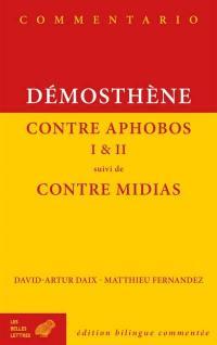 Contre Aphobos I & II; Suivi de Contre Midias
