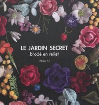 Le jardin secret brodé en relief