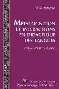 Métacognition et interactions en didactique des langues