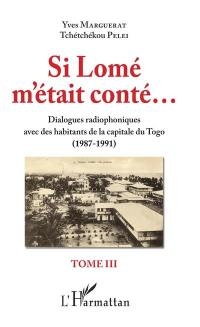 Si Lomé m'était conté.... Volume 3, Si Lomé m'était conté...