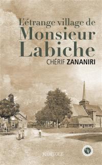 L'étrange village de monsieur Labiche