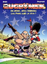 Les rugbymen. Volume 11, On mène, mais gardons les pieds sur la tête !