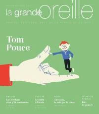 Grande oreille (La). n° 71, Tom Pouce