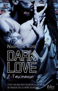 Dark love. Volume 2, Fascination