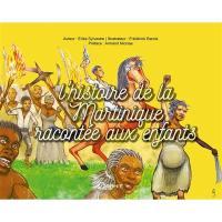 L'histoire de la Martinique racontée aux enfants