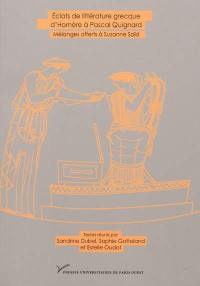 Eclats de littérature grecque, d'Homère à Pascal Quignard