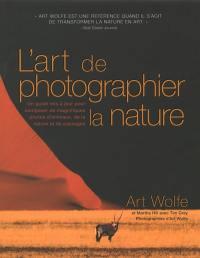 L'art de photographier la nature