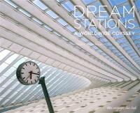 Dream stations : a worldwide odyssey